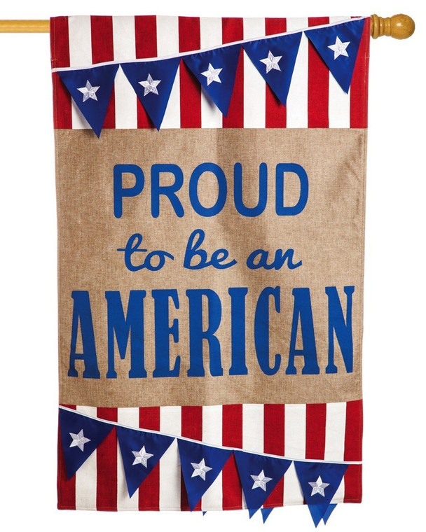 Proud to be an American - Decorative Burlap House Flag