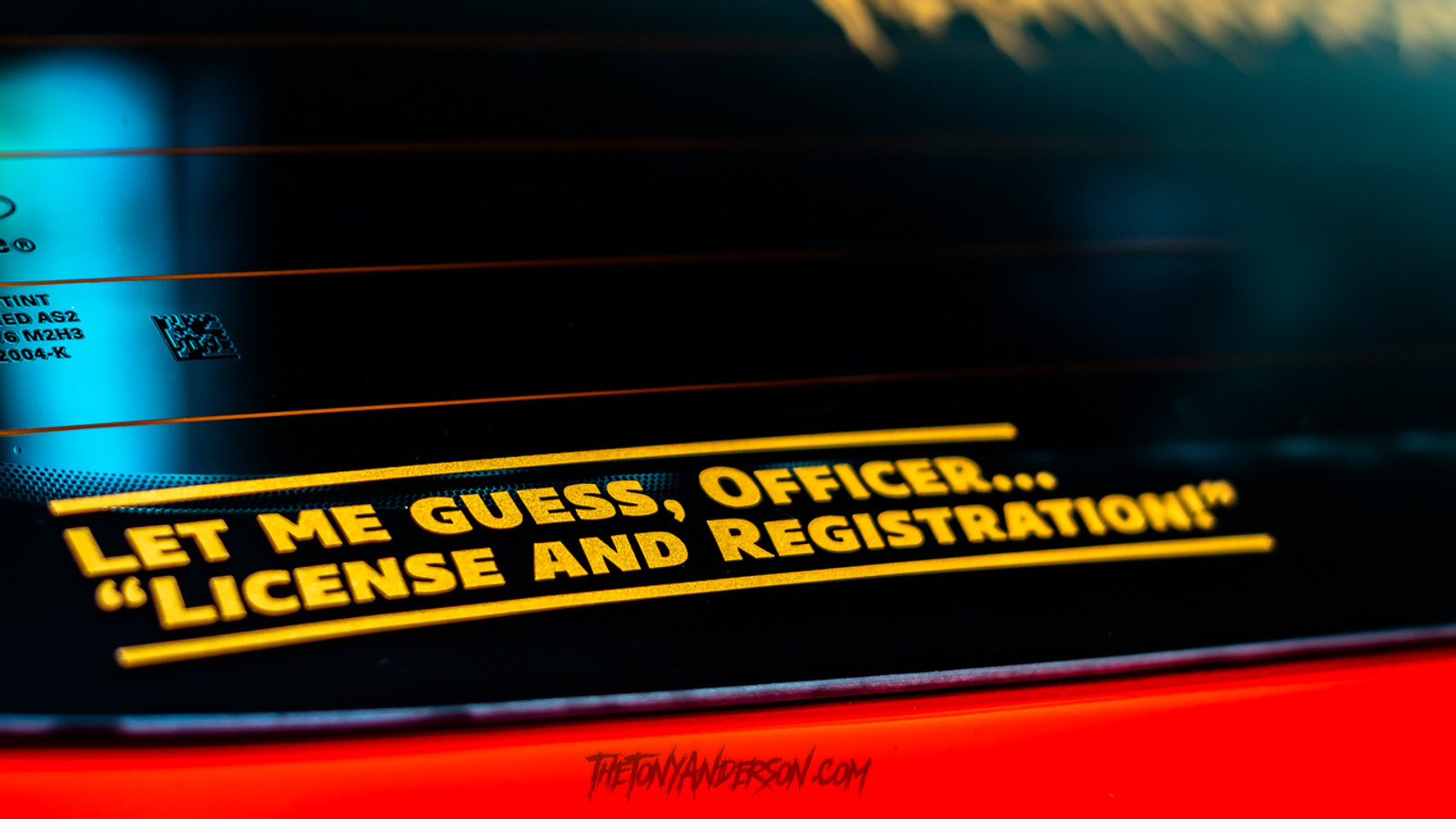 """Let Me Guess, Officer.."" vinyl sticker"