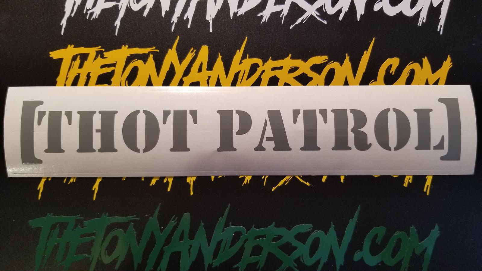 """THOT PATROL"" Sticker Decal"