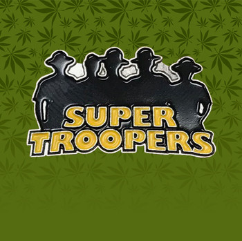 Super Troopers Pin