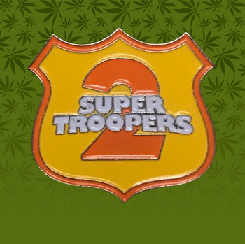 Super Troopers 2 Pin