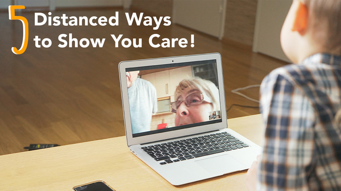 5 Distanced Ways to Show You Care