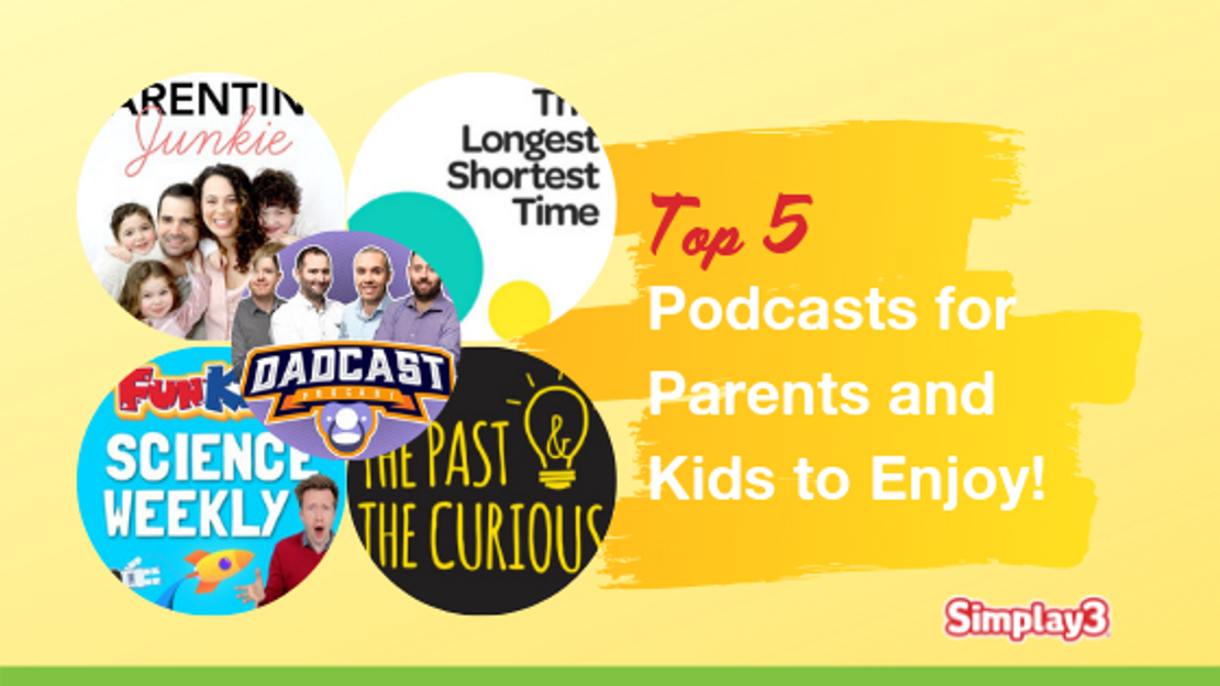 Top 5 Podcasts for Parents and Kids to Enjoy