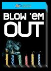 Blow 'em Out