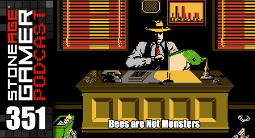 SAG Episode 351: Bees are Not Monsters
