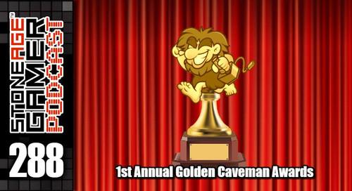 SAG Episode 288: 1st Annual Golden Caveman Awards