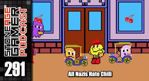 SAG Episode 291: All Nazis Hate Chili