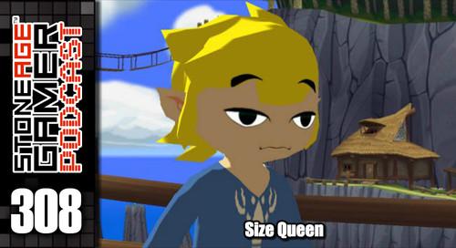 SAG Episode 308: Size Queen