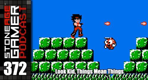 SAG Podcast 372: Look Kid, Things Mean Things