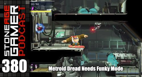 SAG Episode 380: Metroid Dread Needs Funky Mode