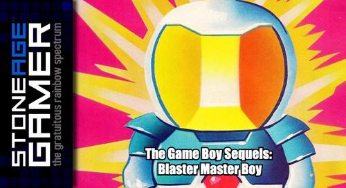 The Game Boy Sequels: Blaster Master Boy