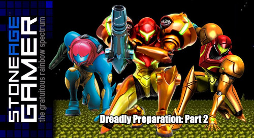 Dreadly Preparation: Part 2