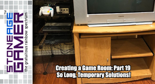 Creating a Game Room: Part 19 - So Long, Temporary Solutions!