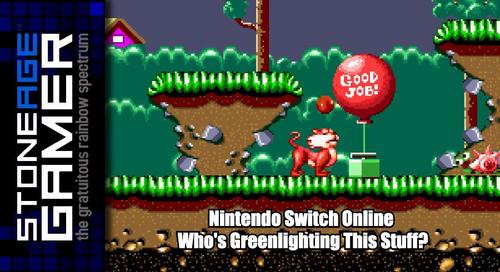 Nintendo Switch Online: Who's Greenlighting this stuff?