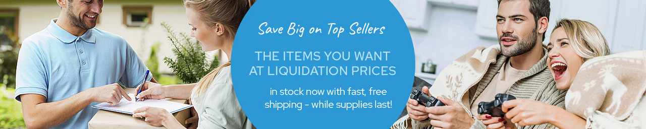 The Items You Want at Liquidation Prices