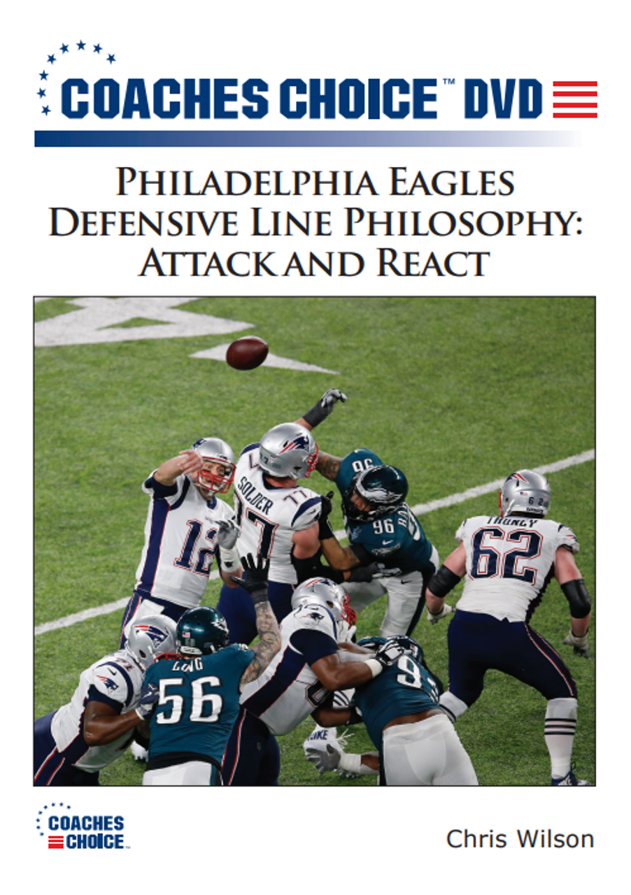 Philadelphia Eagles  Defensive Line Philosophy Attack and React ... 7c195f49a