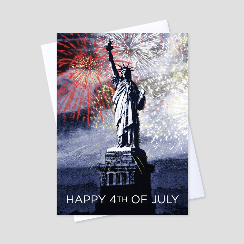 Professional July Fourth greeting card with an image of the Statue of Liberty surrounded by red, white, and blue fireworks