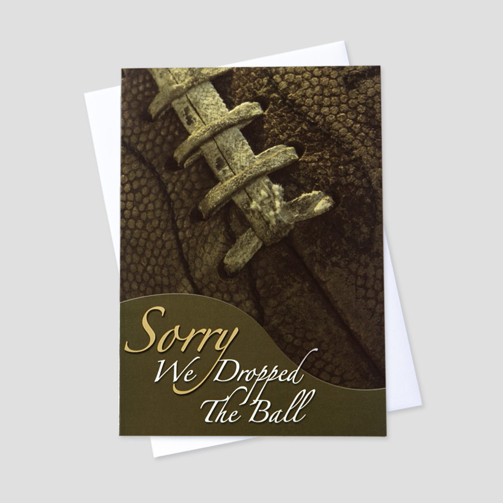 Company Apology greeting card featuring a football and we dropped the ball message