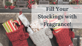 Fill Your Stockings with Fragrance