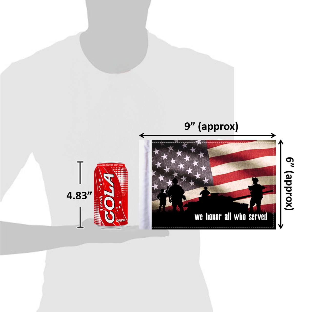 """6""""x9"""" We Honor All Who Served (size comparison view)"""