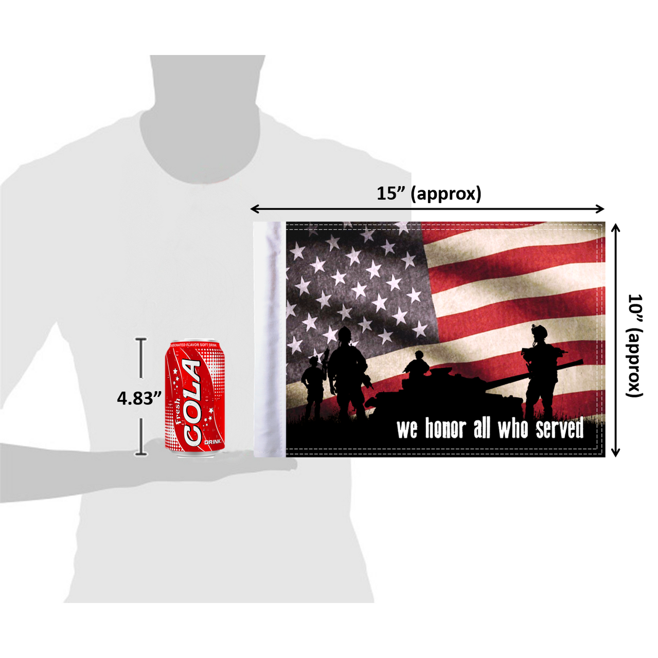 """10""""x15"""" We Honor All Who Served (size comparison view)"""