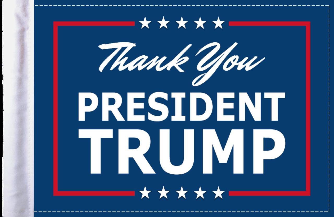 FLG-TYPTRMP  Thank You President Trump flag 6x9