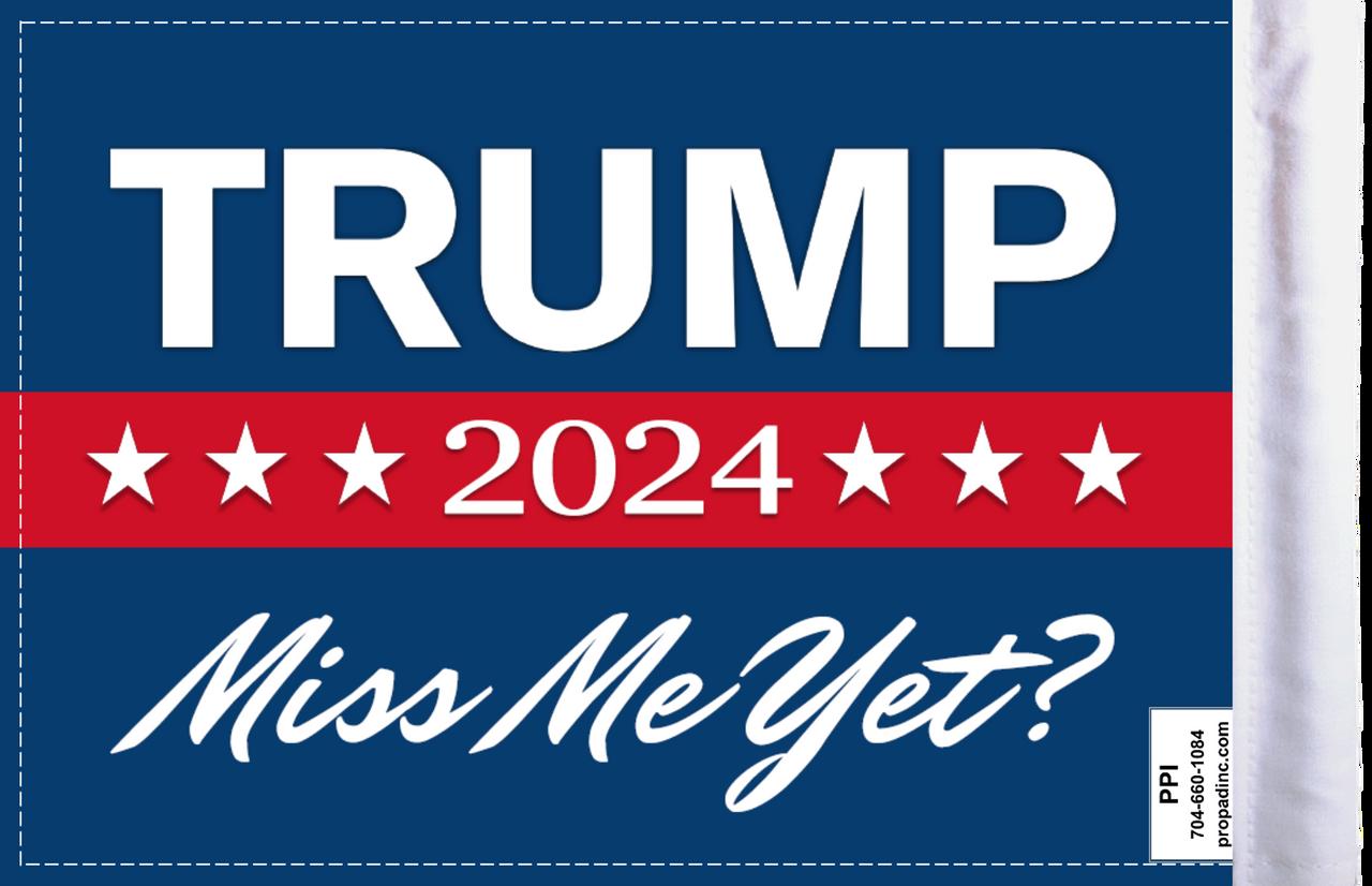 "FLG-TRMPMMY  Trump 2024 ""Miss Me Yet?"" flag 6x9 (BACK)"
