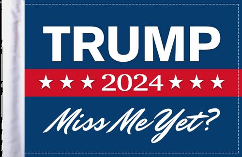 """FLG-TRMPMMY  Trump 2024 """"Miss Me Yet?"""" flag 6x9"""