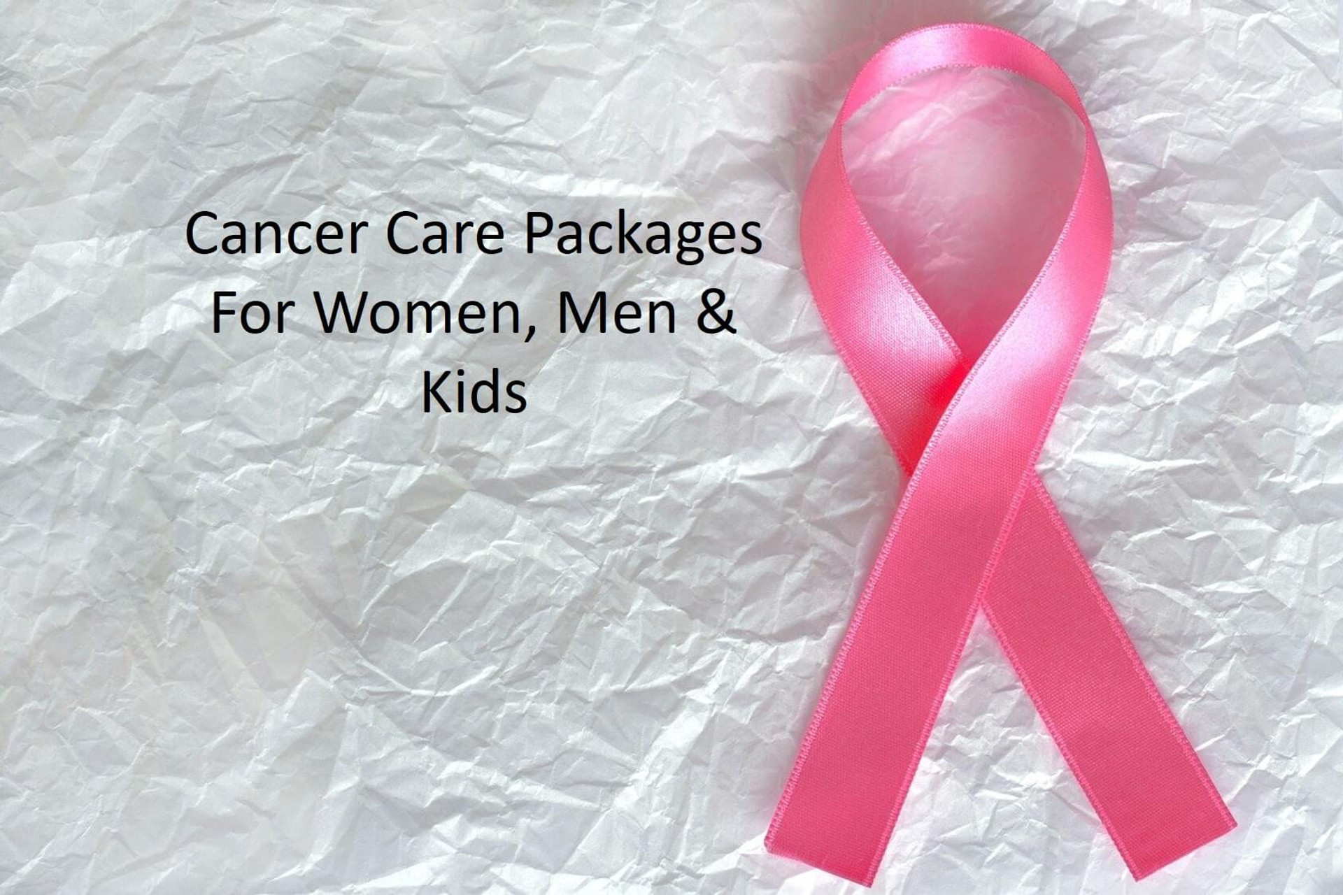 Cancer Care Packages