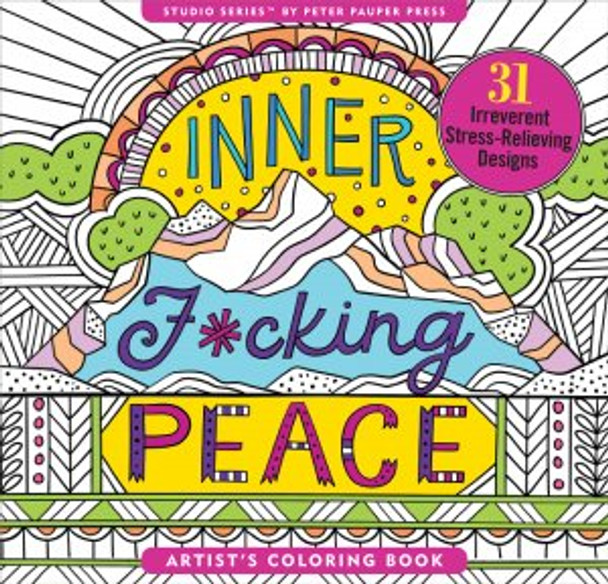 inner fucking peace coloring book