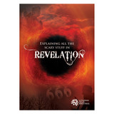 Revelation: Explaining All the Scary Stuff  - Bible Study on DVD with Discussion Guide