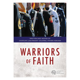 Warriors of Faith: Military Men  - Bible Study on DVD with Discussion Guide
