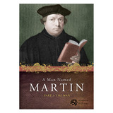 Man Named Martin–Part 1: The Man - Bible Study on DVD with Discussion Guide