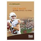 Colt McCoy un padre, un hijo, y el fútbol