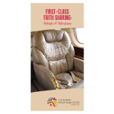 First-Class Faith Sharing: Methods & Motivations