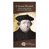 Treasure Revealed: Martin Luther and the Events of the Reformation