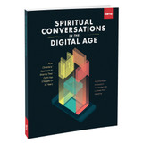 Spiritual Conversations in the Digital Age - Barna monograph