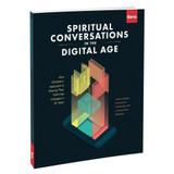 Spiritual Conversations in the Digital Age - Barna monograph