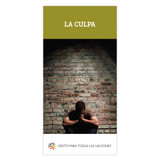La culpa (The Guilt)