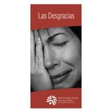 Las desgracias (The tragedies)