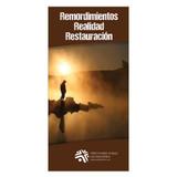 Remordimientos, Realidad, Restauración (Regrets, Reality, Restoration)