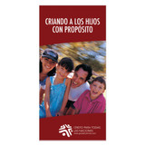 Criando a los hijos con propósito (Parenting with Purpose)