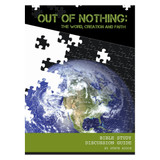 Out Of Nothing: The Word, Creation, and Faith - Discussion Guide