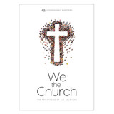We the Church - The Priesthood of All Believers - Discussion Guide