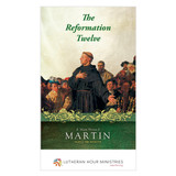 Man Named Martin–Part 2 Companion Booklet The Reformation Twelve