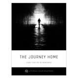 Journey Home (Prison Ministry Bible Study)