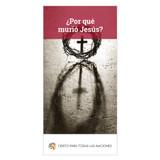 ¿Por qué murió Jesús? (Why Did Jesus Die?)