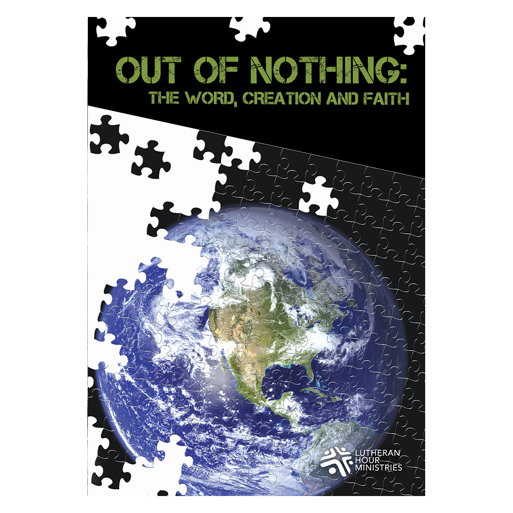 Out Of Nothing: The Word, Creation, and Faith - Bible Study on DVD with Discussion Guide