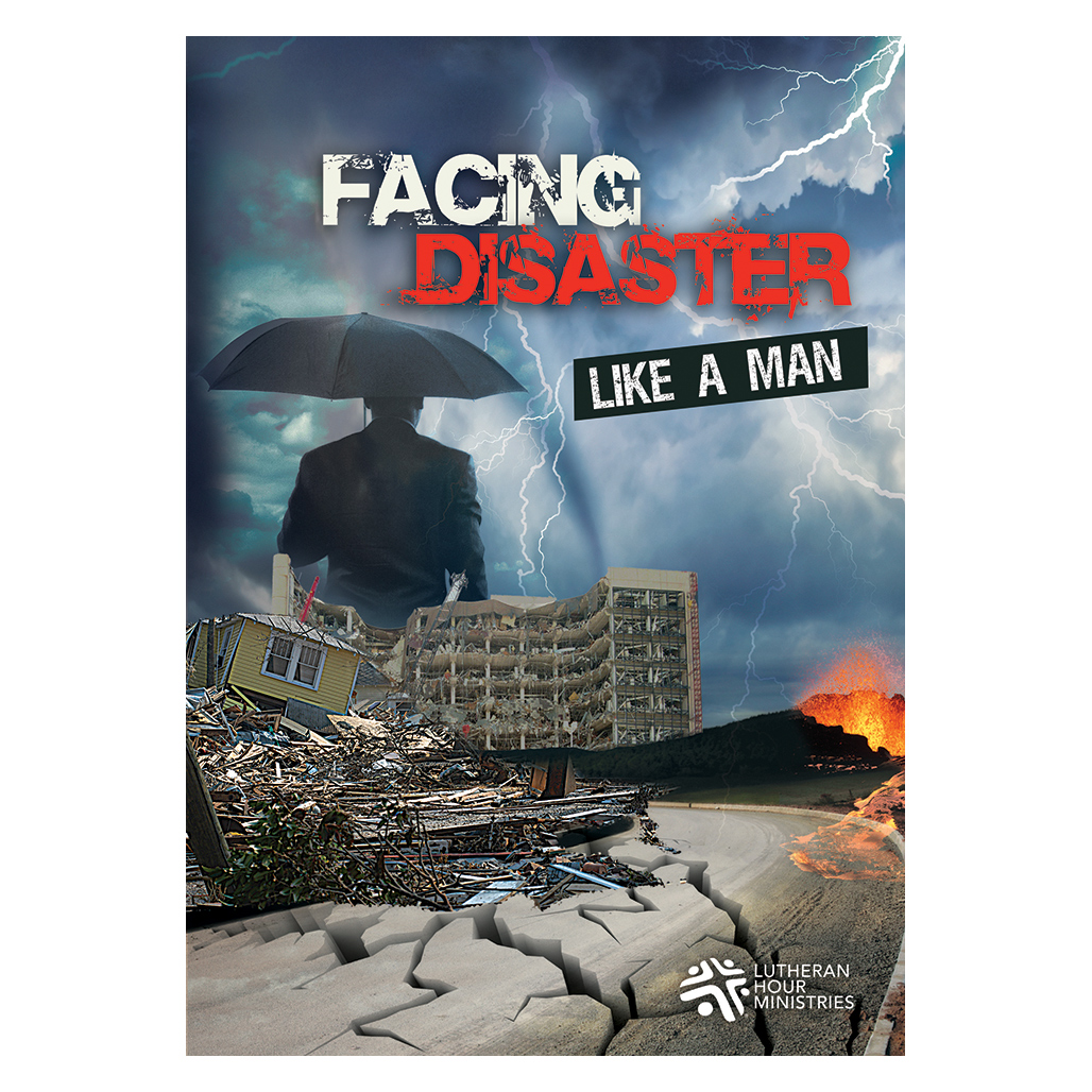 Facing Disaster Like A Man - Bible Study on DVD with Discussion Guide