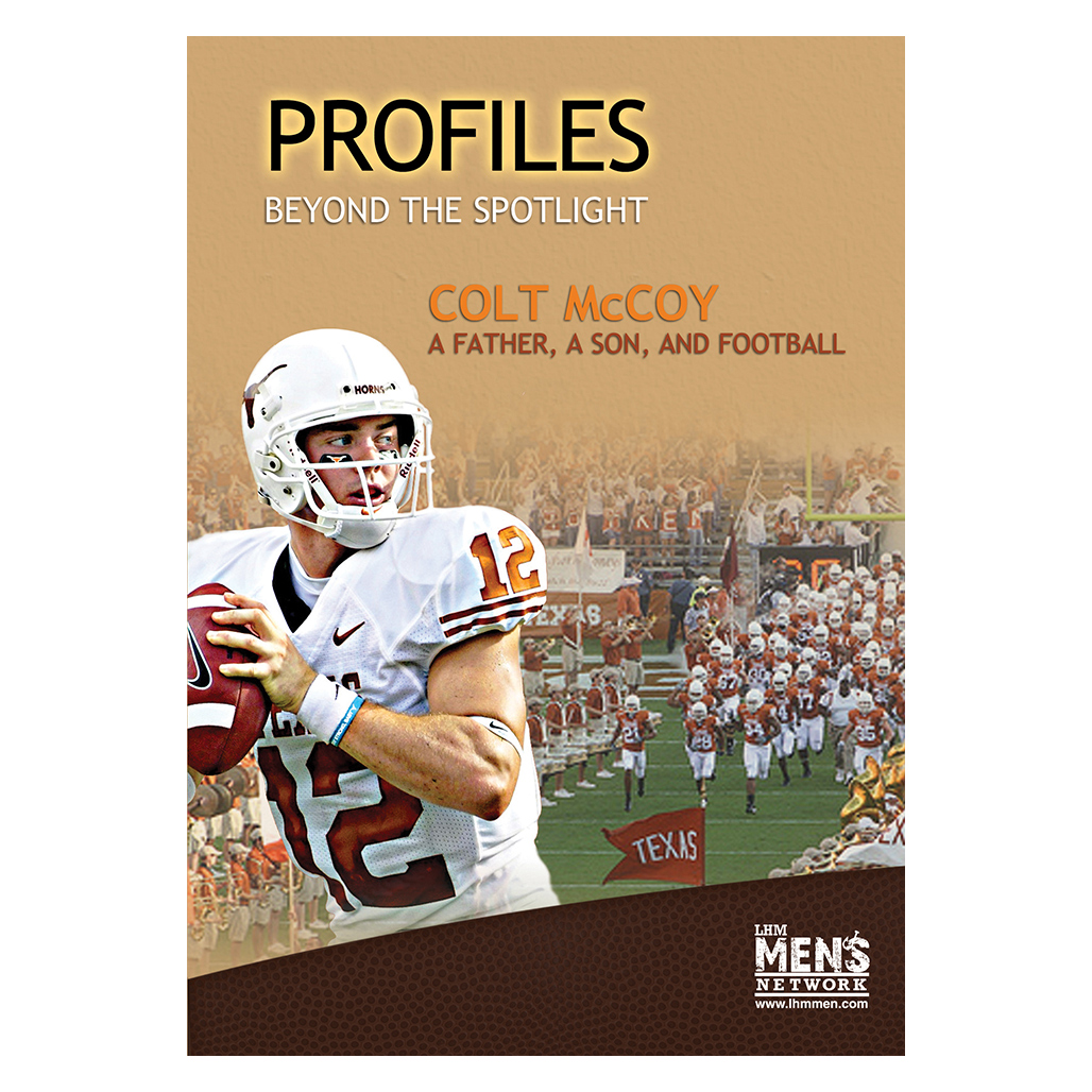 Colt McCoy: A Son, A Father and Football (Profiles Beyond The Spotlight)  - Bible Study on DVD with Discussion Guide